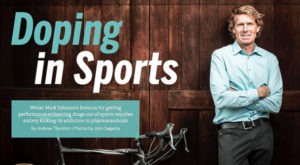 Mark Johnson on Doping in Sports, Boston University Arts & Sciences magazine