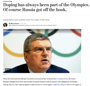 Mark Johnson in the Washington Post: Doping has always been part of the Olympics, of course Russia got off the hook